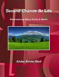 Second Chance At Life