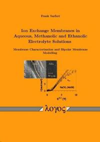 Ion Exchange Membranes in Aqueous, Methanolic and Ethanolic Electrolyte Solutions