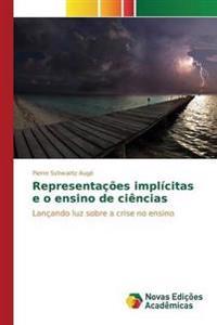 Representacoes Implicitas E O Ensino de Ciencias