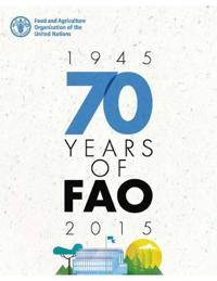 70 years of FAO (1945-2015)