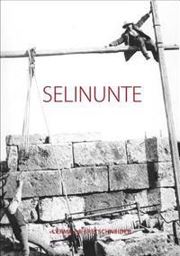 Selinunte: Citta Antiche in Sicilia, 1