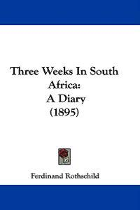 Three Weeks in South Africa