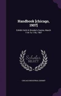 Handbook [Chicago, 1907]