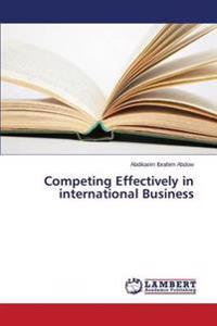 Competing Effectively in International Business
