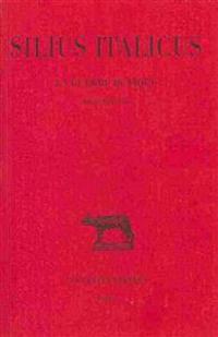 Silius Italicus, La Guerre Punique: T. III: Livres IX-XIII.