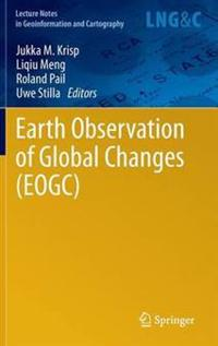 Earth Observation of Global Changes (EOGC)