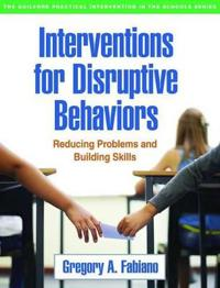 Interventions for Disruptive Behaviors