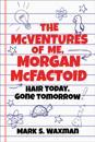 McVentures of Me, Morgan McFactoid