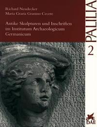 Antike Skulpturen Und Inschriften Im Institutum Archaeologicum Germanicum