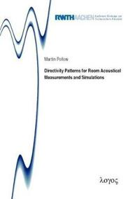 Directivity Patterns for Room Acoustical Measurements and Simulations