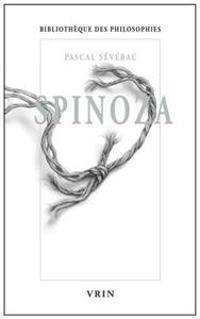 Spinoza: Union Et Desunion