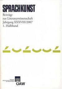 Sprachkunst. Beitrage Zur Literaturwissenschaft: Beitrage Zur Literaturwissenschaft. 2007 1. Halbband