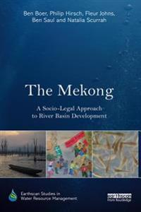 Mekong: A Socio-legal Approach to River Basin Development