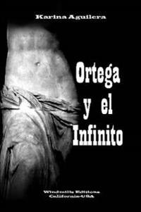Ortega y El Infinito