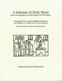 A Selection of Early Music: From the Repertoire of the Society for Old Music