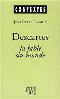 Descartes: La Fable Du Monde