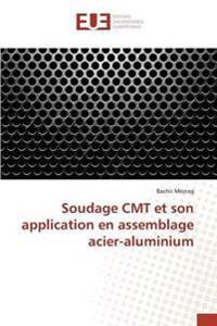 Soudage Cmt Et Son Application En Assemblage Acier-Aluminium