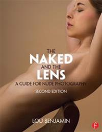 Naked and the Lens, Second Edition