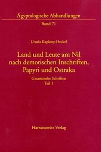 Land Und Leute Am Nil Nach Demotischen Inschriften, Papyri Und Ostraka: Gesammelte Schriften. Teil 1 Und Teil 2