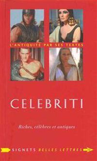 Celebriti: Riches, Celebres Et Antiques