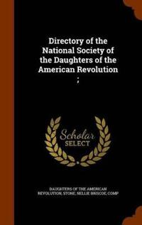 Directory of the National Society of the Daughters of the American Revolution;
