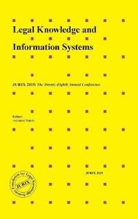 Legal Knowledge and Information Systems: Jurix 2015: The Twenty-Eighth Annual Conference
