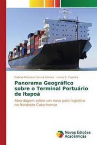 Panorama Geografico Sobre O Terminal Portuario de Itapoa