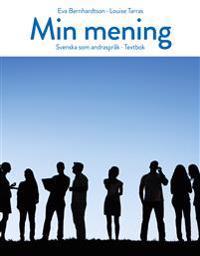Min mening : svenska som andraspråk - textbok