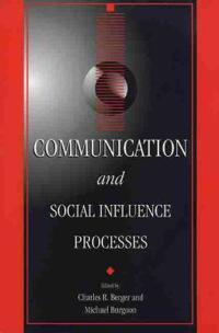 Communication and Social Influence Processes