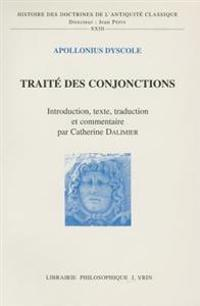 Apollonius Dyscole: Traite Des Conjonctions