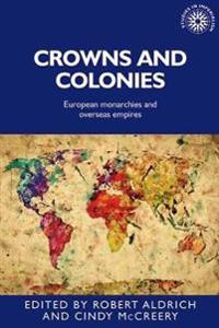 Crowns and Colonies