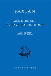 Faxian, Memoire Sur Les Pays Bouddhiques