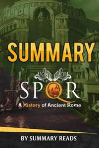 Summary Spqr: A History of Ancient Rome: By Mary Beard