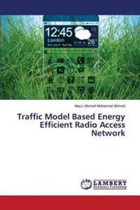 Traffic Model Based Energy Efficient Radio Access Network