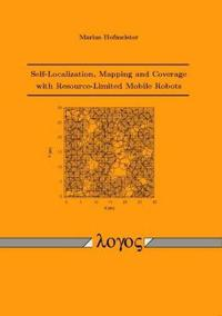 Self-Localization, Mapping and Coverage With Resource Limited Mobile Robots