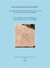 Pictograms or Pseudo-Script?: Non-Textual Identity Marks in Practical Use in Ancient Egypt and Elsewhere