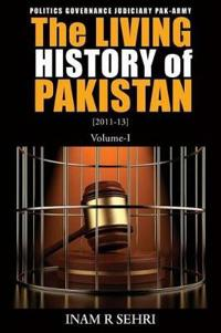 The Living History of Pakistan (2011-2013)