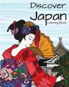 Discover Japan Coloring Book: Destination Relaxation