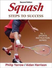 Squash: steps to success - 2nd edition - steps to success