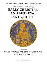 Early Christian & Med. Antiquities II