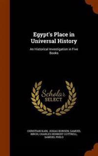 Egypt's Place in Universal History