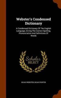 Webster's Condensed Dictionary