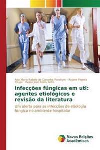 Infeccoes Fungicas Em Uti