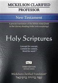 Mickelson Clarified Professor New Testament, McT