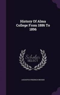 History of Alma College from 1886 to 1896
