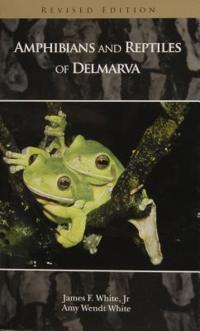 Amphibians and Reptiles of Delmarva