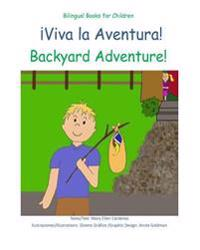 Viva La Aventura: Backyard Adventure