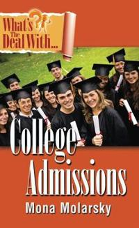 What's the Deal with College Admissions