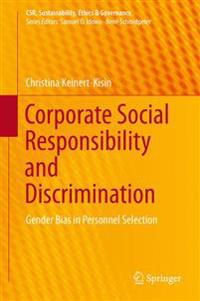 Corporate Social Responsibility and Discrimination: Gender Bias in Personnel Selection
