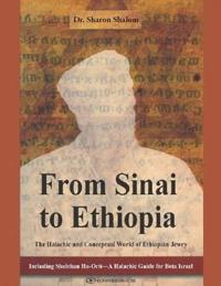 From Sinai to Ethiopia: The Halakhic and Conceptual World of the Ethiopian Jews